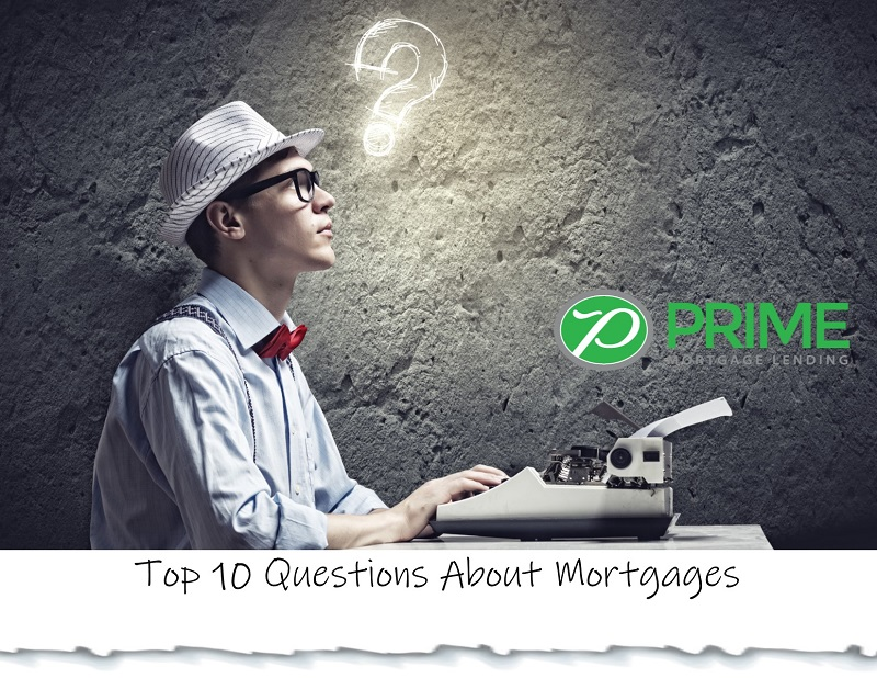 Top 10 Questions About the Mortgage Process