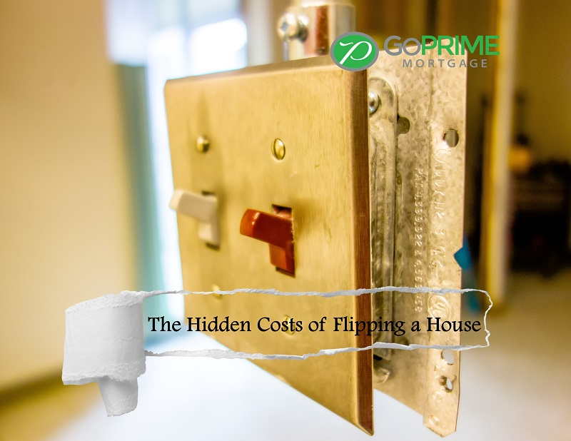 The Hidden Costs of Flipping a House