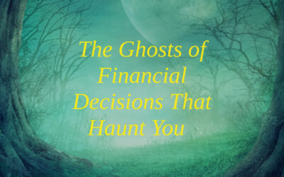 Financial Decisions That Haunt You
