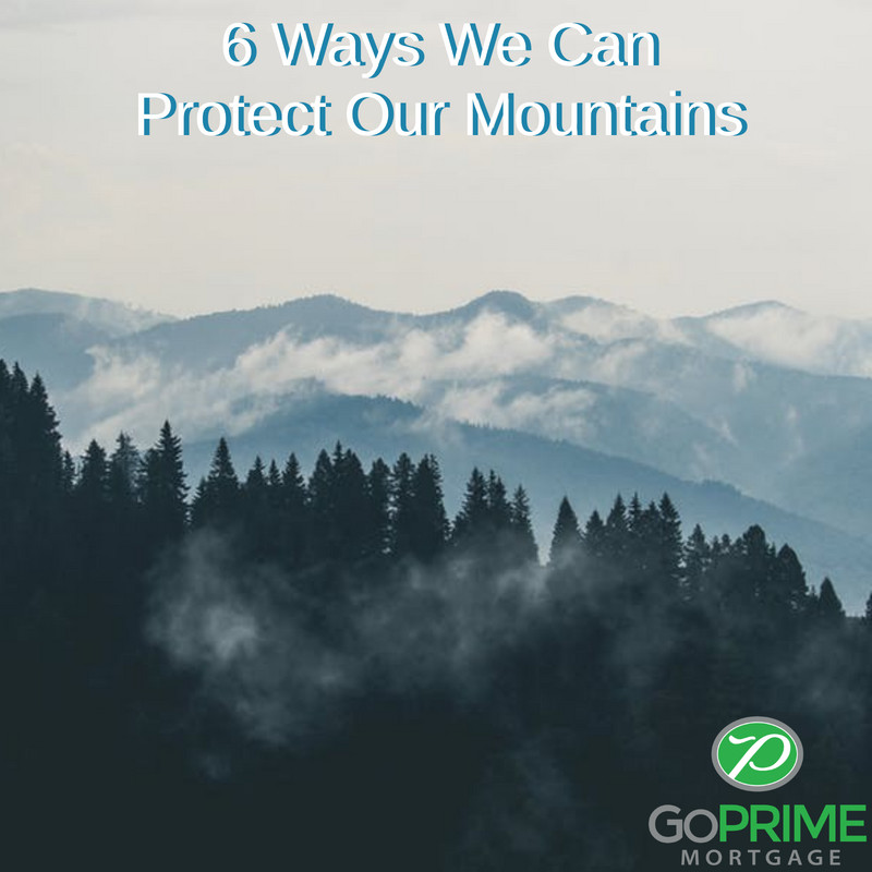 6 Ways We Can Protect Our Mountains