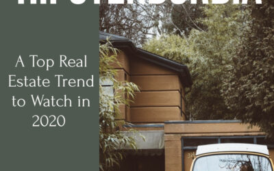 Hipsterburbia: A Top Real Estate Trend to Watch in 2020