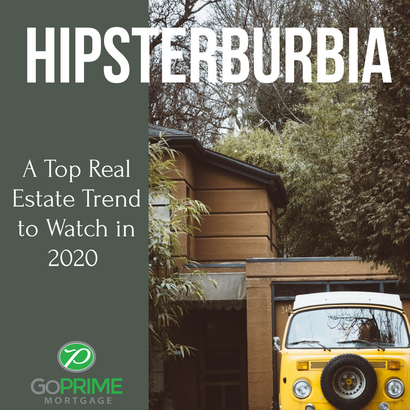 Hipsterburbia A Top Real Estate Trend to Watch in 2020