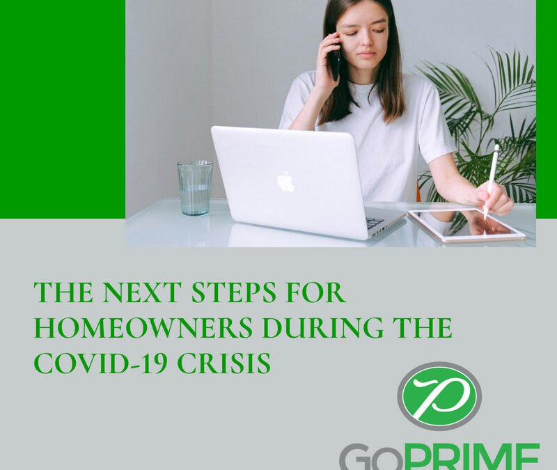 Steps for Homeowners During the COVID-19 Crisis