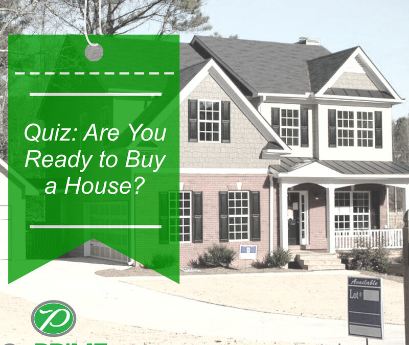 Quiz: Are You Ready to Buy a House?