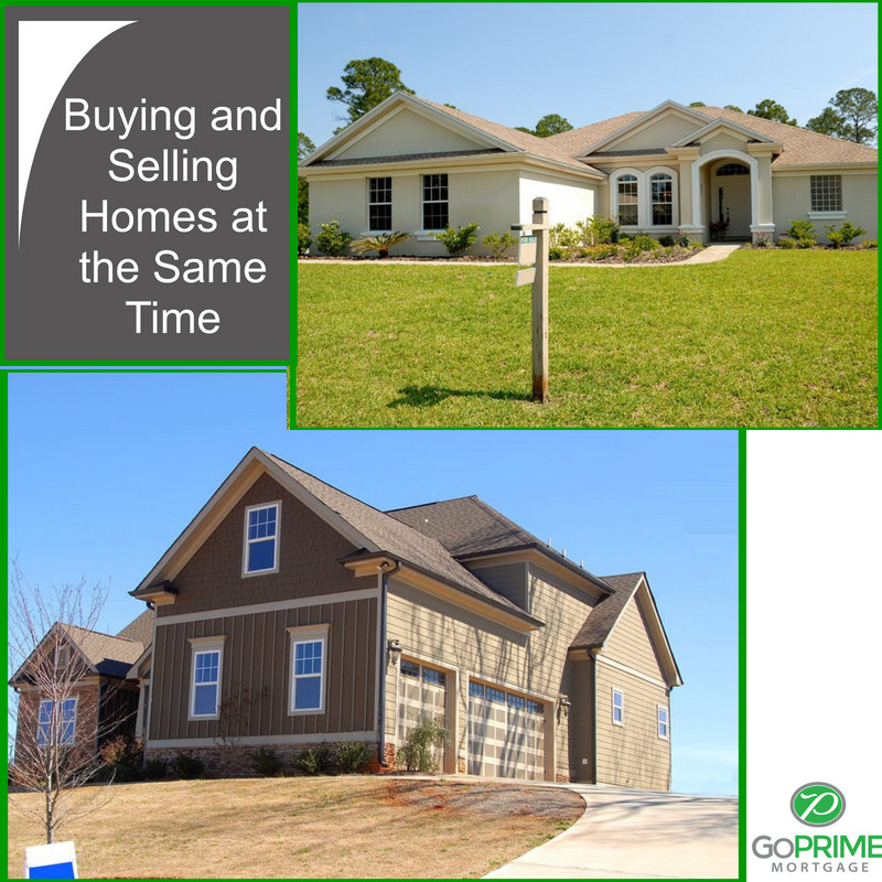 Buying and Selling Homes at the Same Time
