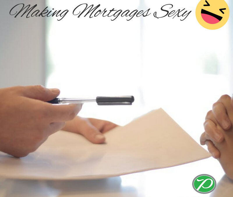 Making Mortgages Sexy