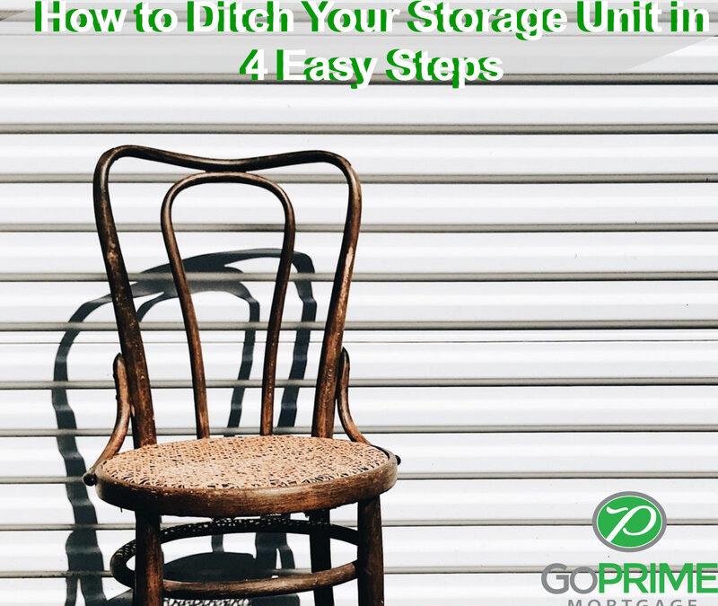 How to Ditch Your Storage Unit in 4 Easy Steps