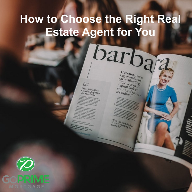 How to Choose the Right Real Estate Agent for You