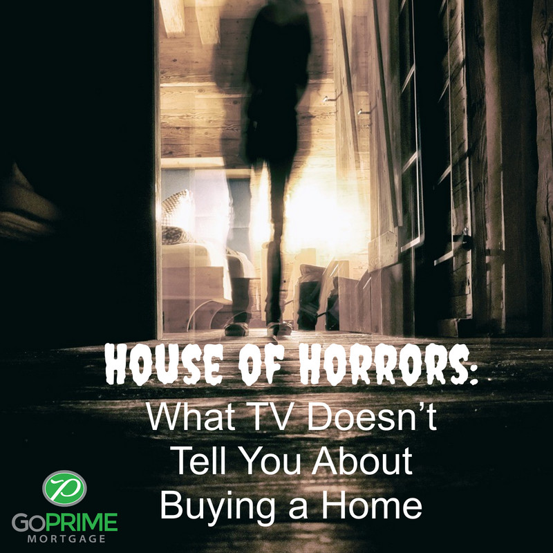 House of Horrors: What TV Doesn't Tell You About Buying a Home