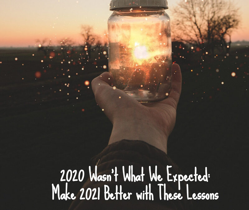 Make 2021 Better With These Lessons