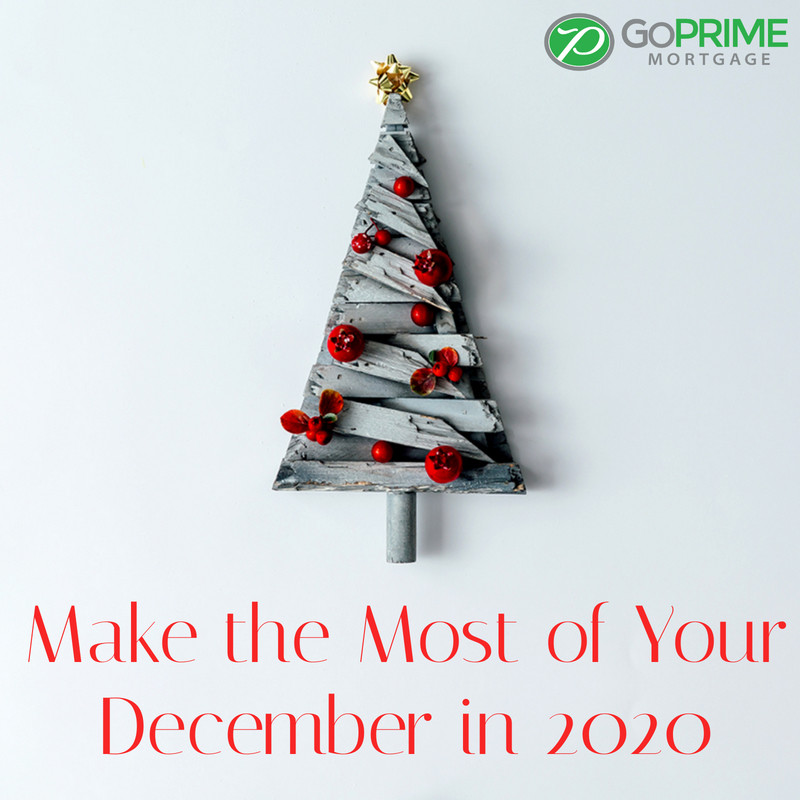 Make the Most of Your December in 2020