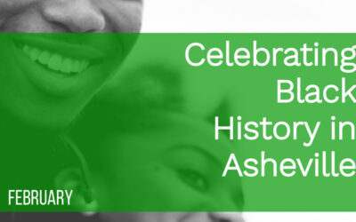 Celebrating Black History in Asheville
