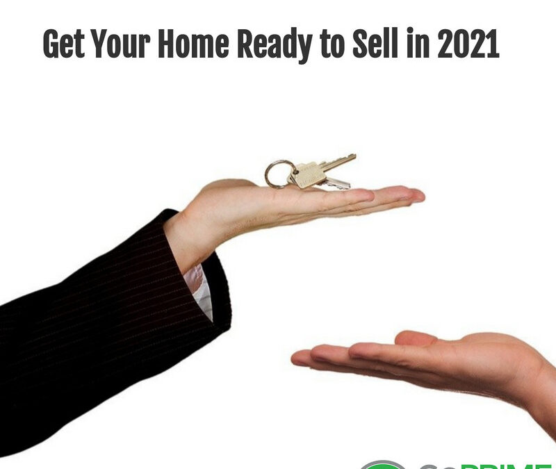 Get Your Home Ready to Sell in 2021