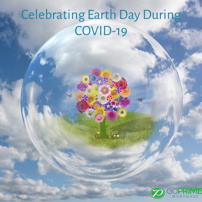 Celebrating Earth Day During COVID19
