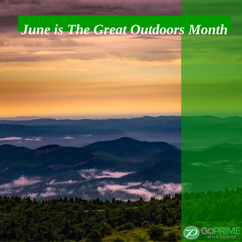 June is The Great Outdoors Month