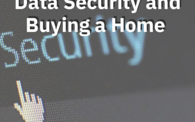 Data Security and Buying a Home