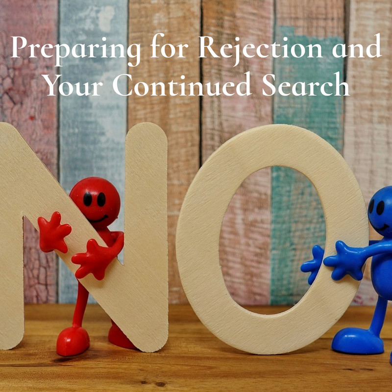 Preparing for Rejection and Your Continued Search